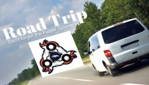 Road Trip! Don't Forget the Fidget Spinners
