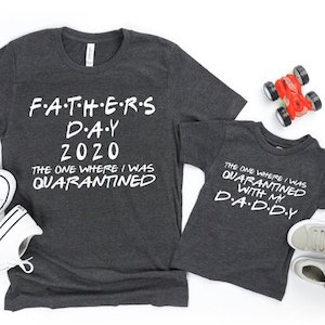 Father's Day Quarantine Matching Daddy + Me Shirts